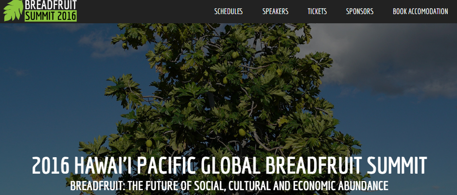 2016 Hawaii Pacific Global Breadfruit Summit